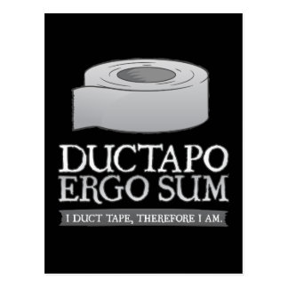 Ductapo Ergo Sum.  I duct tape, therefore I am. Postcard