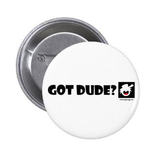 DUDE-1 imanes PUROS, pegatinas, botones Pin