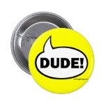 DUDE-1 PINS