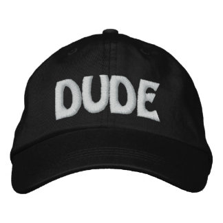 DUDE EMBROIDERED BASEBALL HAT