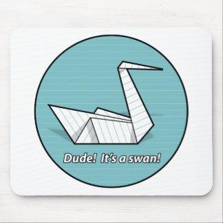Dude! It's a swan! Mousepad