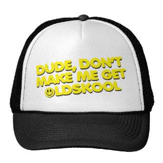 Dude Old Skool Cap