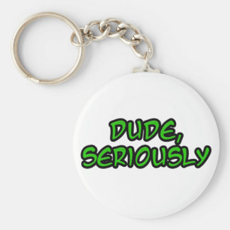 dude, seriously cool design basic round button keychain