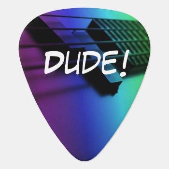 Dude! Seriously? Rainbow Electric Guitar Pick by UROCKDezineZone at Zazzle