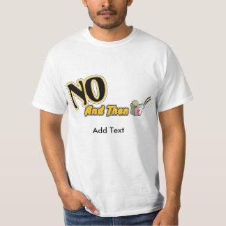 Dude (Sweet) - Customized T-shirt