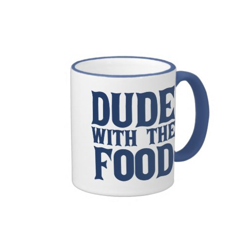 Dude With The Food Blue Ringer Coffee Mug