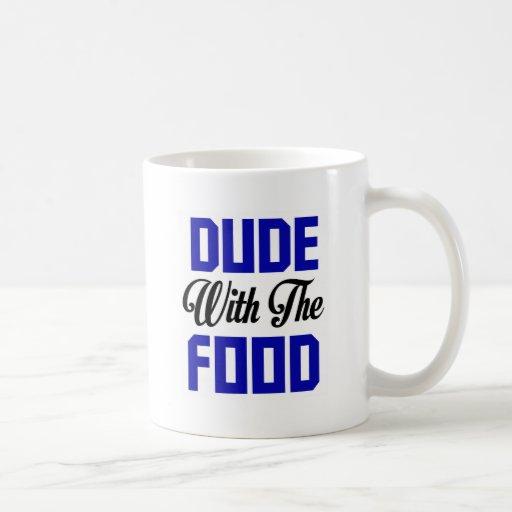Dude With The Food - Funny Design Coffee Mug