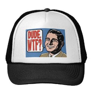 Dude - WTF Trucker Hat