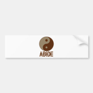 Dudeism Abides. Car Bumper Sticker