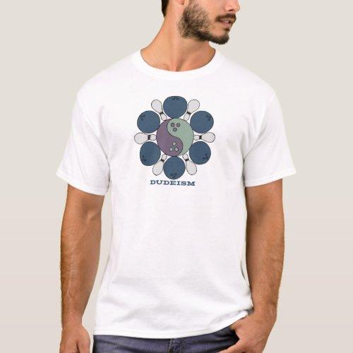 Dudeism Balls and Pins T-Shirt