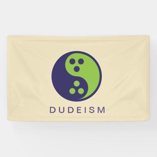 Dudeism Flag Banner
