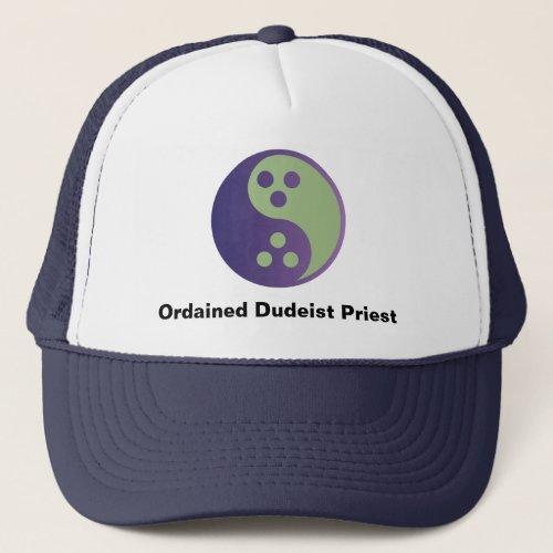 Dudeism Ordained Dudeist Priest Trucker Cap