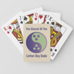 Dudeism Playing Cards