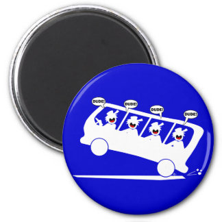 DUDES in transit-1 Refrigerator Magnet