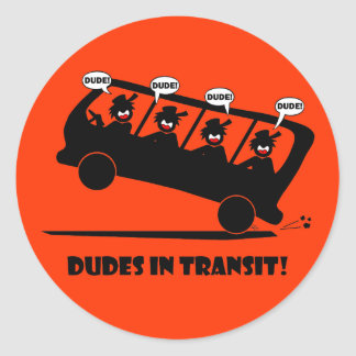 DUDES in transit-2 Classic Round Sticker