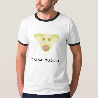 dudley, I <3 my Dudley T-Shirt