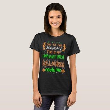 Halloween Themed Due Economy Compliance Officer Costume Halloween T-Shirt
