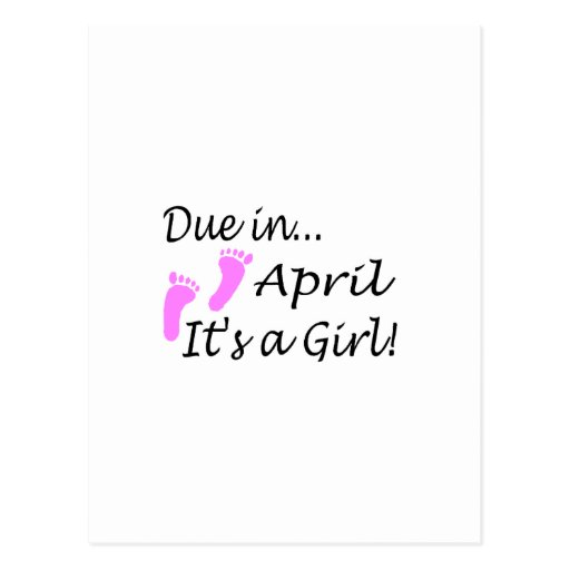 Due In April (It's A Girl) Postcard