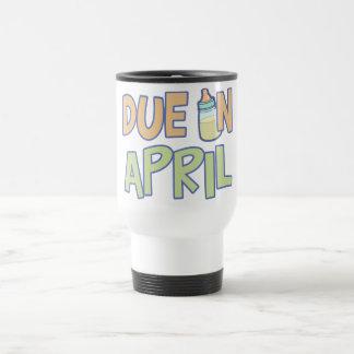 Due In April Mugs