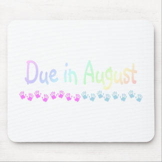 Due in August Light Mouse Pad