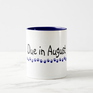 Due In August Two-Tone Coffee Mug