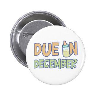 Due In December 2 Inch Round Button