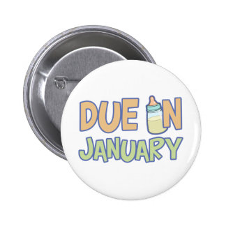 Due In January 2 Inch Round Button