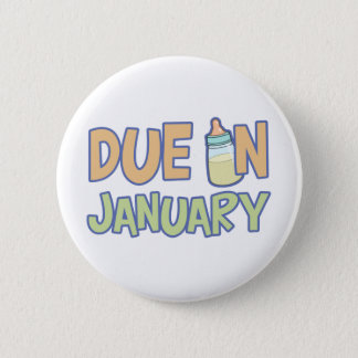 Due In January Button