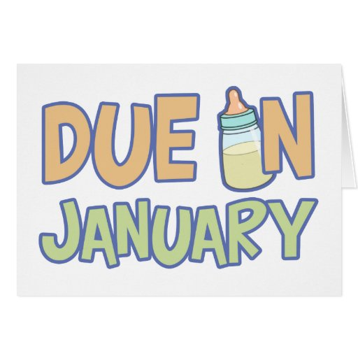 Due In January Greeting Cards