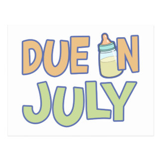 Due In July Postcard