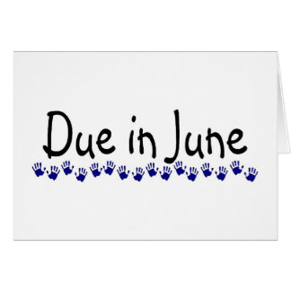 Due in June Card