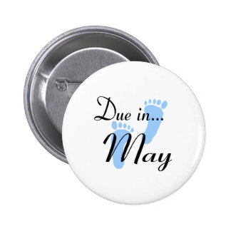 Due In May 2 Inch Round Button