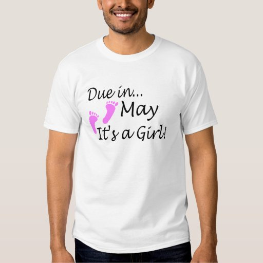 Due In May Its A Girl Shirt