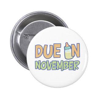 Due In November 2 Inch Round Button