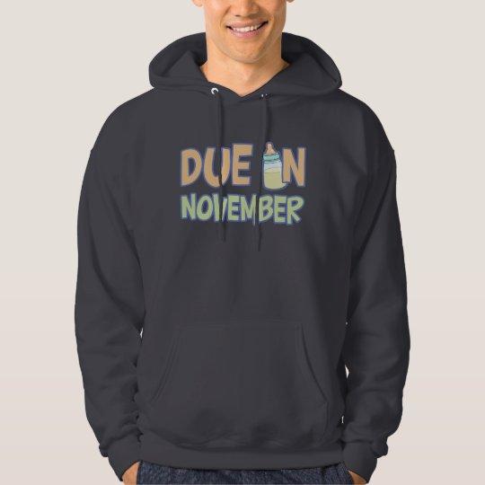 Due In November Hoodie