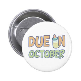 Due In October 2 Inch Round Button