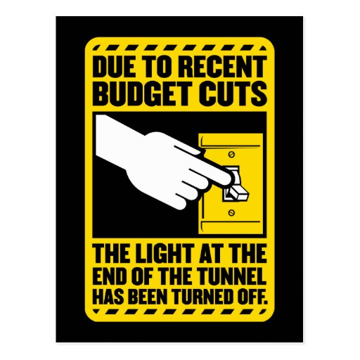 Due to Budget Cuts, the Light at the end of the Tu Postcard