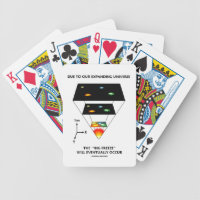 Due To Our Expanding Universe Big Freeze Occur Bicycle Playing Cards