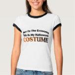 Due To The Economy Costume Tee Shirt