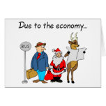 Due To The Economy Santa Greeting Card