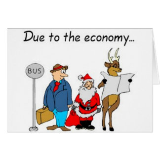 Due to the Economy Santa Takes the Bus Greeting Card