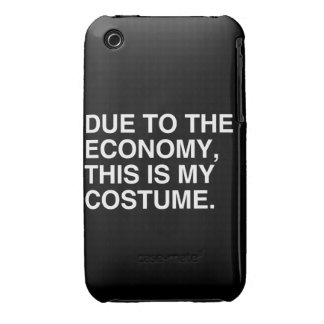 DUE TO THE ECONOMY, THIS IS MY COSTUME Case-Mate iPhone 3 CASE