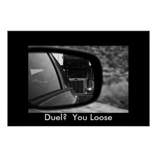 Duel?  You Loose Poster