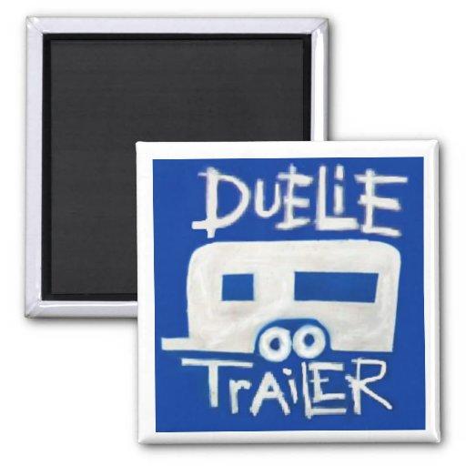 Duelie Trailer Logo Fridge Magnet