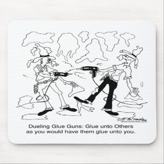 Dueling Glue Guns Mouse Pad