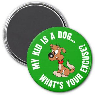 Dueño del perro de Childfree contra padres con los Imán Redondo 7 Cm