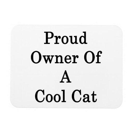 Dueño orgulloso de un gato fresco iman rectangular