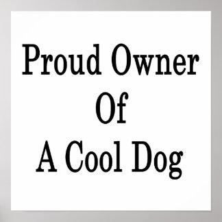 Dueño orgulloso de un perro fresco poster