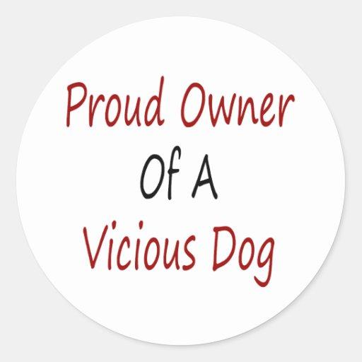 Dueño orgulloso de un perro vicioso pegatinas