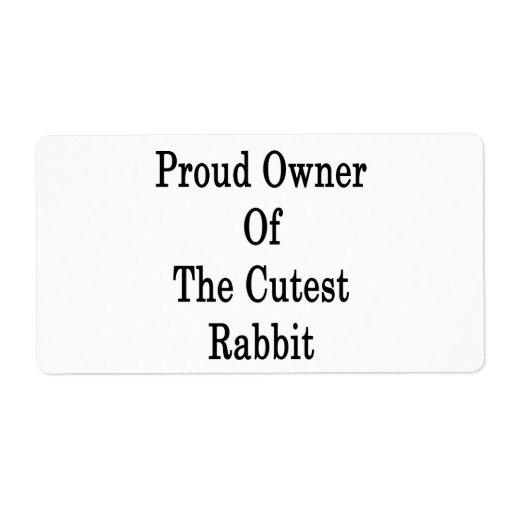 Dueño orgulloso del conejo más lindo etiquetas de envío
